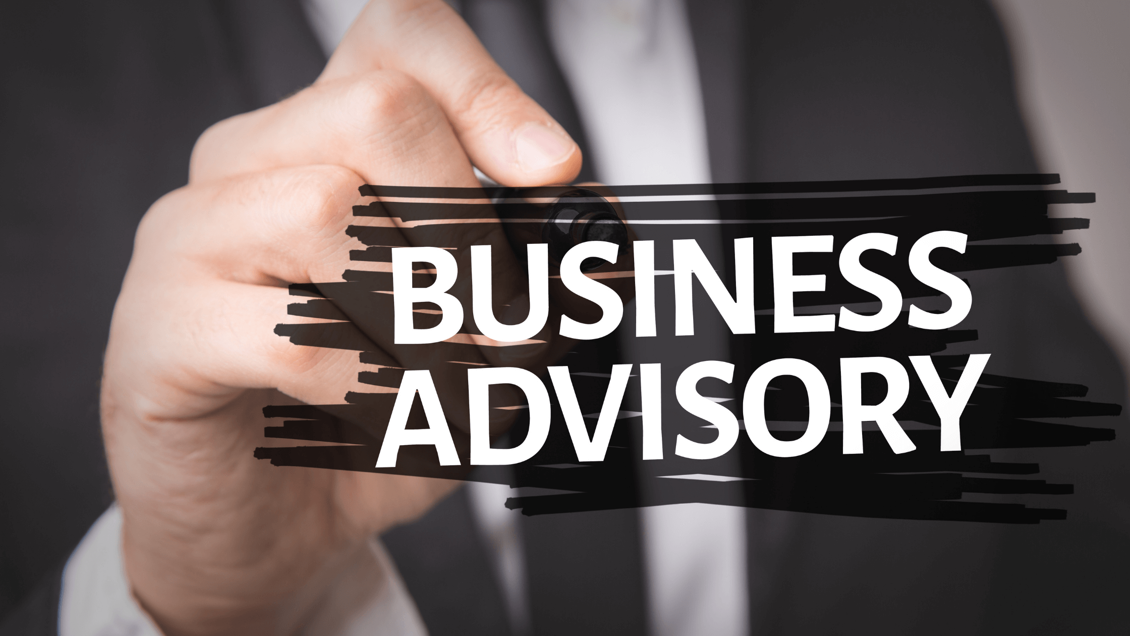 Why should you invest in business advisory services?
